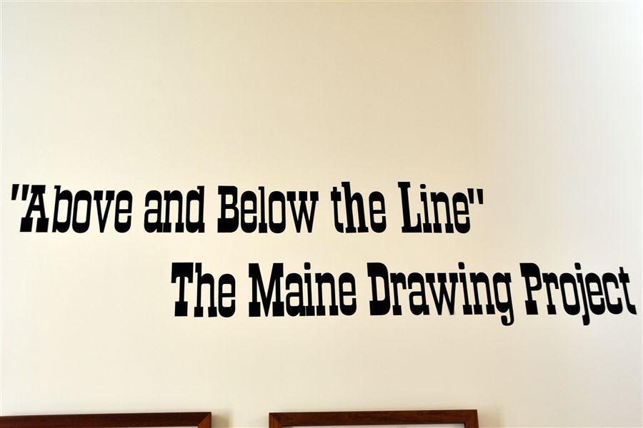 """Above and Below the Line\"" - The Maine Drawing Project"