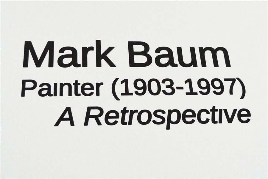 Mark Baum, Painter (1903-1997) A Retrospective